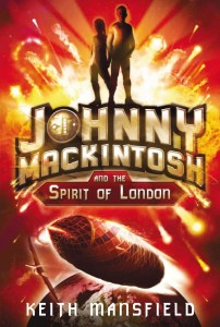 Johnny Mackintosh and the Spirit of London big front cover