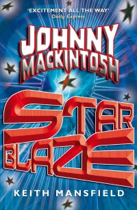 Small Johnny Mackintosh: Star Blaze cover